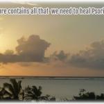 Nature heals Psoriasis